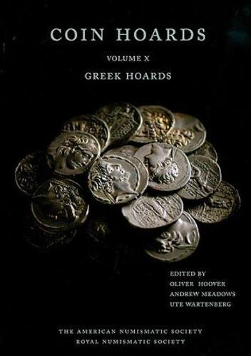 Coin Hoards X: Greek Hoards by Brand: American Numismatic Society