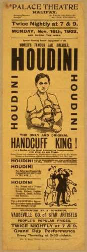 Poster Special starring record engagement of the world's famous jail breaker, Houdini the only and original