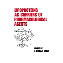 Lipoproteins as Carriers of Pharmacological Agents (TARGETED DIAGNOSIS AND THERAPY Book 5)