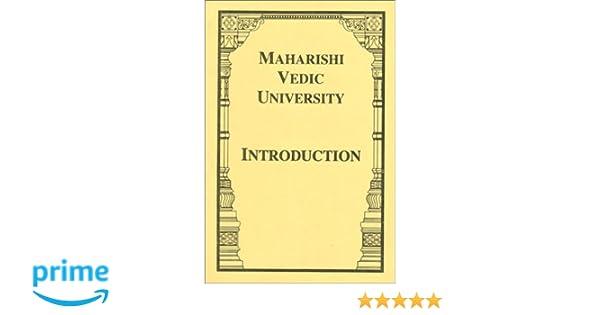 Maharishi Vedic University--Introduction: His Holiness