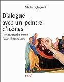 Dialogue avec un peintre d'icônes