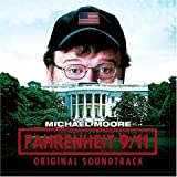 Fahrenheit 9/11 [ORIGINAL MOTION PICTURE SOUNDTRACK]