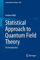 Statistical Approach to Quantum Field Theory: An Introduction
