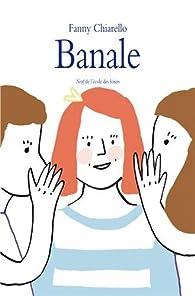 Banale par Fanny Chiarello