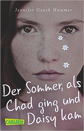 Jennifer Gooch Hummer: Der Sommer, als Chad ging und Daisy kam; Homo-Bücher alphabetisch nach Titeln