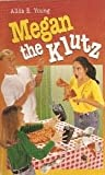 img - for Megan the Klutz book / textbook / text book