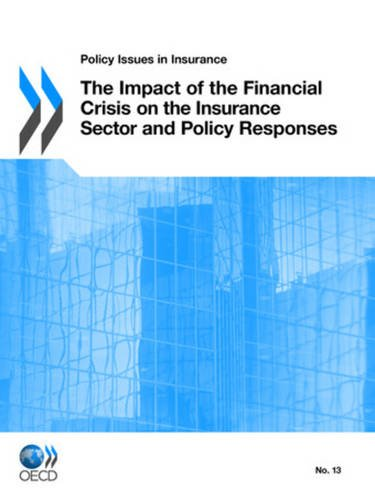 Policy Issues in Insurance The Impact of the Financial Crisis on the Insurance Sector and Policy Responses Pdf