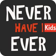 Never Have I Ever - Kids