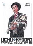 Uchu Kyodai. Fratelli nello spazio vol. 2