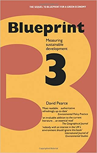 Blueprint 3 measuring sustainable development blueprint series blueprint 3 measuring sustainable development blueprint series v 3 david pearce 9781853831836 amazon books malvernweather Gallery