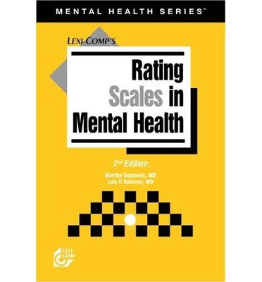 [(Rating Scales in Mental Health)] [Author: Martha Sajatovic] published on (July, 2004) PDF