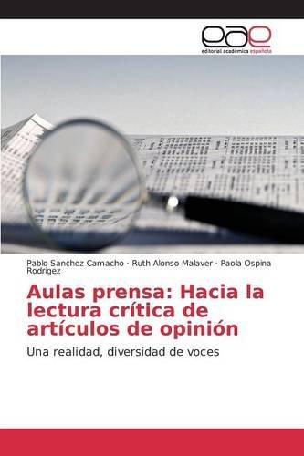 Descargar Libro Aulas Prensa: Hacia La Lectura Crítica De Artículos De Opinión Sanchez Camacho Pablo