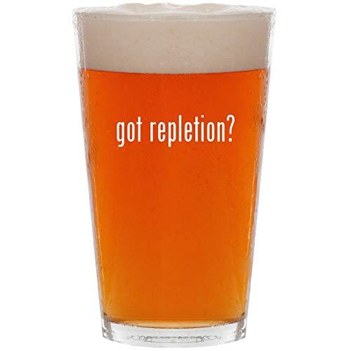 got repletion? - 16oz Pint Beer Glass