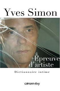 Épreuve d'artiste : dictionnaire intime, Simon, Yves