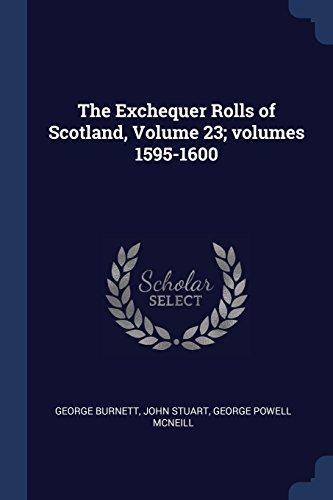 The Exchequer Rolls of Scotland, Volume 23; volumes (Exchequer Rolls)