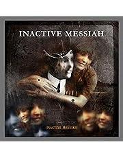 Inactive Messiah