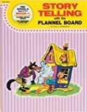 Storytelling with the Flannel Board, Paul S. Anderson, 0513001050