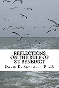 Reflections On The Rule Of St. Benedict (Constructive Living)