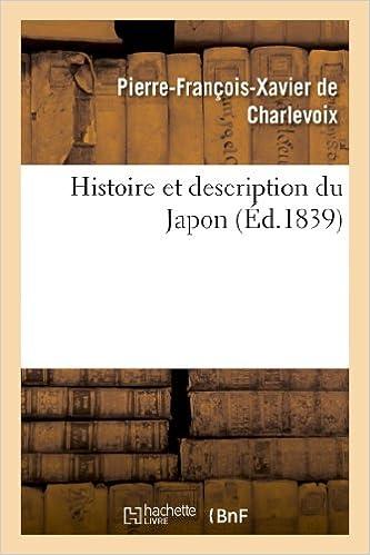 En ligne téléchargement Histoire et description du Japon pdf