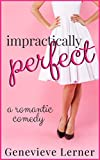 Impractically Perfect