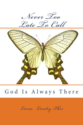 NEVER TOO LATE TO CALL: God is Always - God Clipart