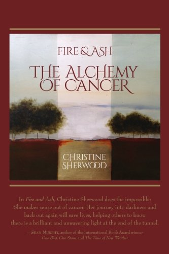 Download Fire and Ash: The Alchemy of Cancer pdf