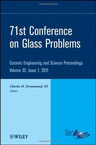 71st Goblet Problems Conference: Ceramic Engineering and Science Proceedings, Volume 32, Issue 1