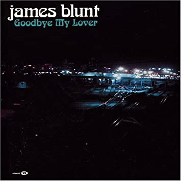 Love song lyrics for:goodbye my lover-james blunt with chords.