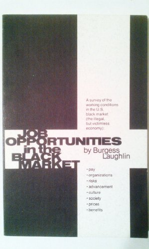 Job opportunities in the black market