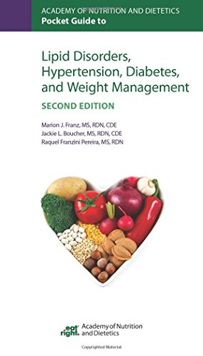 Academy Of Nutrition And Dietetics Pocket Guide To Lipid Disorders, Hypertension, Diabetes, And Weight Management, Second Edition