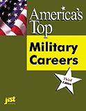 America's Top Military Careers, JIST Works, 1563707063