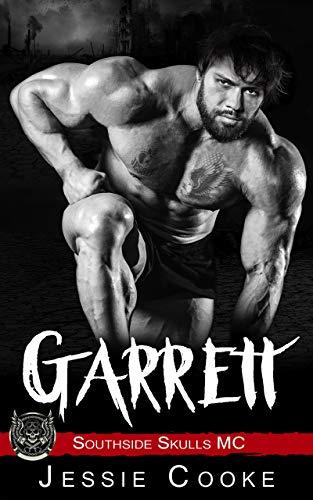 GARRETT: Southside Skulls Motorcycle Club (Southside Skulls MC Romance Book 8)