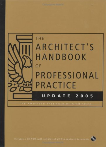 The Architect's Handbook of Professional Practice Update 2005 (Architect's Handbook of Professional Practice Update (W/C
