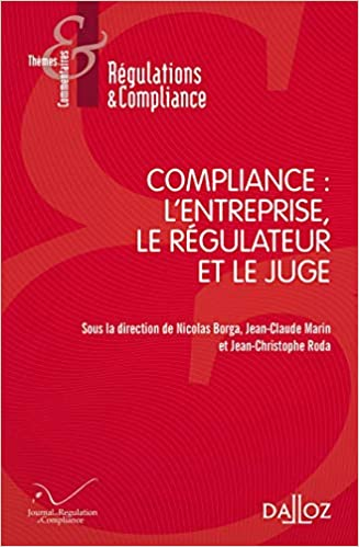 Amazon Fr Compliance L Entreprise Le Regulateur Et Le