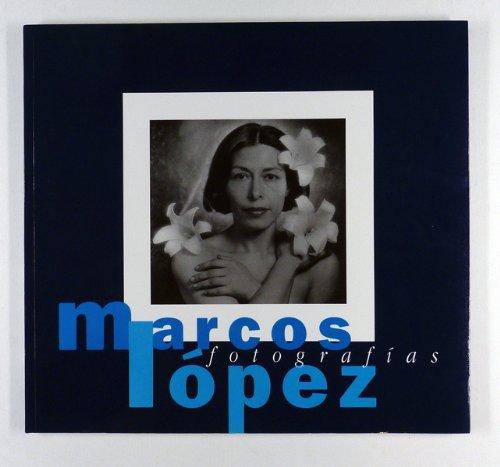 Marcos Lopez (Colección del sol) (Spanish Edition) by Brand: Azotea Editorial Fotografica