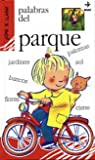 img - for Palabras Del Parque (Spanish Edition) book / textbook / text book