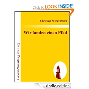 Wir fanden einen Pfad (German Edition) Christian Morgenstern