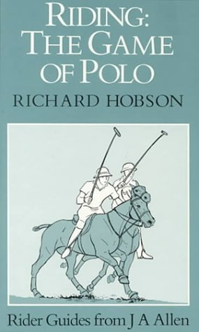 Read Online Riding: The Game of Polo (Riding Series) PDF