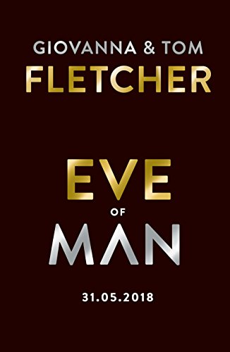 Eve of Man: Eve of Man Trilogy, Book 1 (Eve of Man Trilogy Book - Bella Tom And