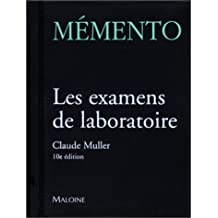 memento. les examens de laboratoire 10e ed.