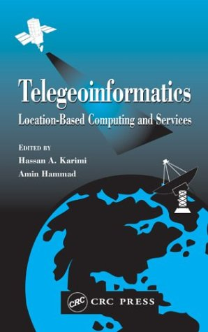 Download Telegeoinformatics: Location-based Computing and Services Pdf
