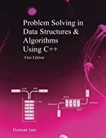 Problem Solving in Data Structures & Algorithms Using C++: Programming Interview Guide Front Cover