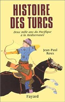Histoire des Turcs par Roux
