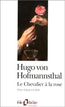Le Chevalier à la rose par Hofmannsthal