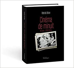 Amazon Fr Cinema De Minuit 40 Ans 2 000 Films