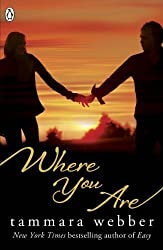 Where You Are (Between the Lines #2) by Tammara Webber (2013)