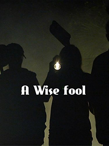 A Wise Fool