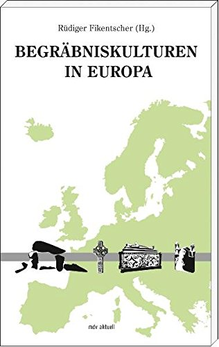 Begräbniskulturen in Europa