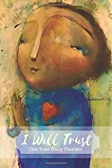 I Will Trust: One Year Daily Planner Paperback
