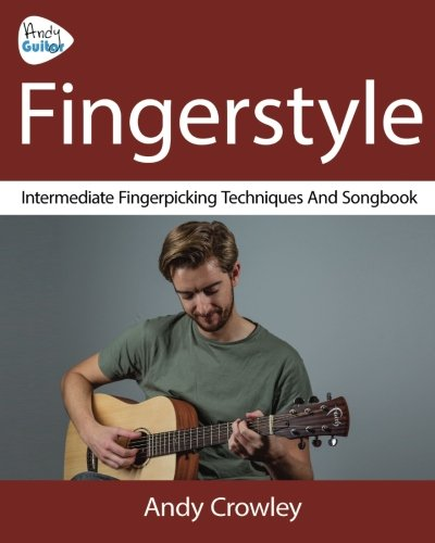 Andy Guitar Fingerstyle: Fingerpicking Guitar Techniques and Songbook ()